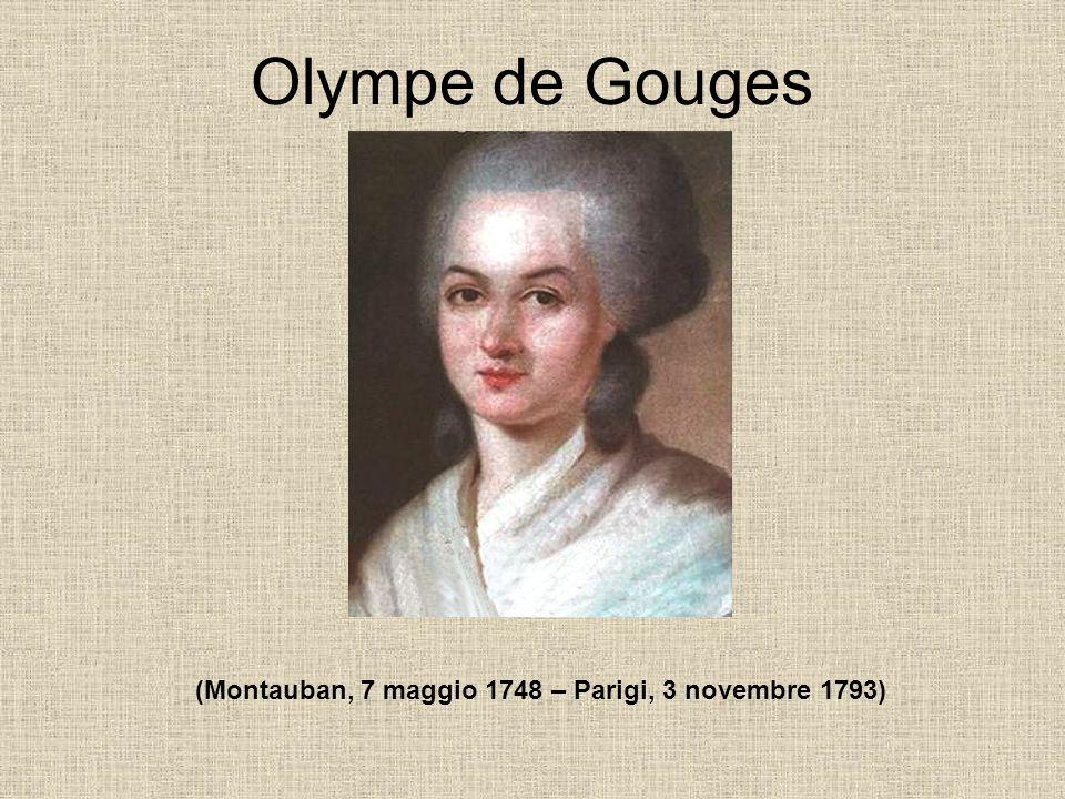 (Montauban, 7 maggio 1748 – Parigi, 3 novembre 1793)