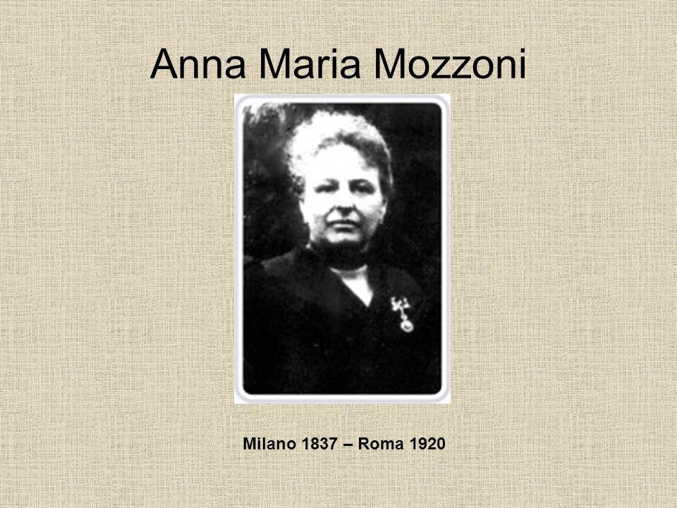 Anna Maria Mozzoni Milano 1837 – Roma 1920