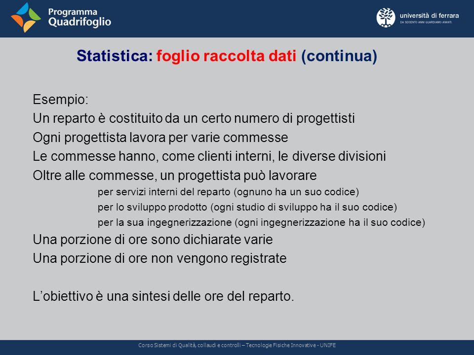 Statistica: foglio raccolta dati (continua)