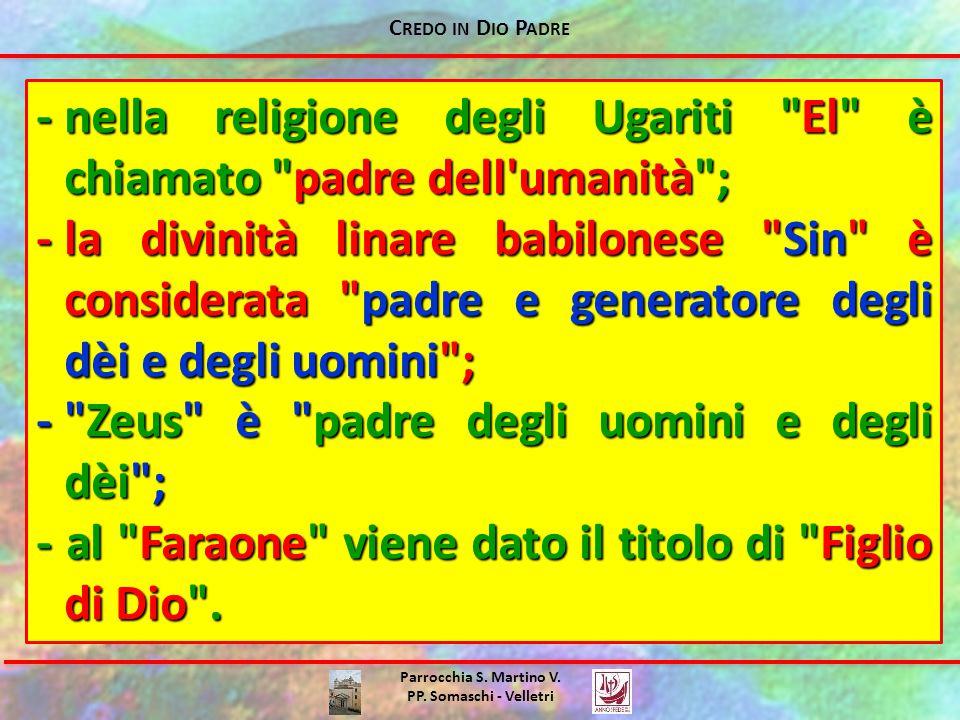- nella religione degli Ugariti El è chiamato padre dell umanità ;