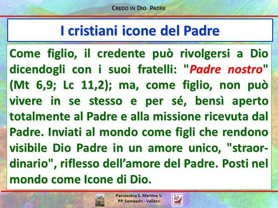 I cristiani icone del Padre
