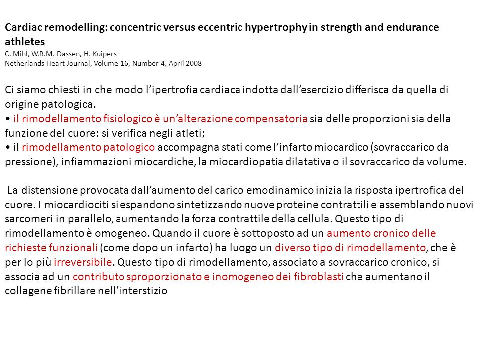Cardiac remodelling: concentric versus eccentric hypertrophy in strength and endurance athletes
