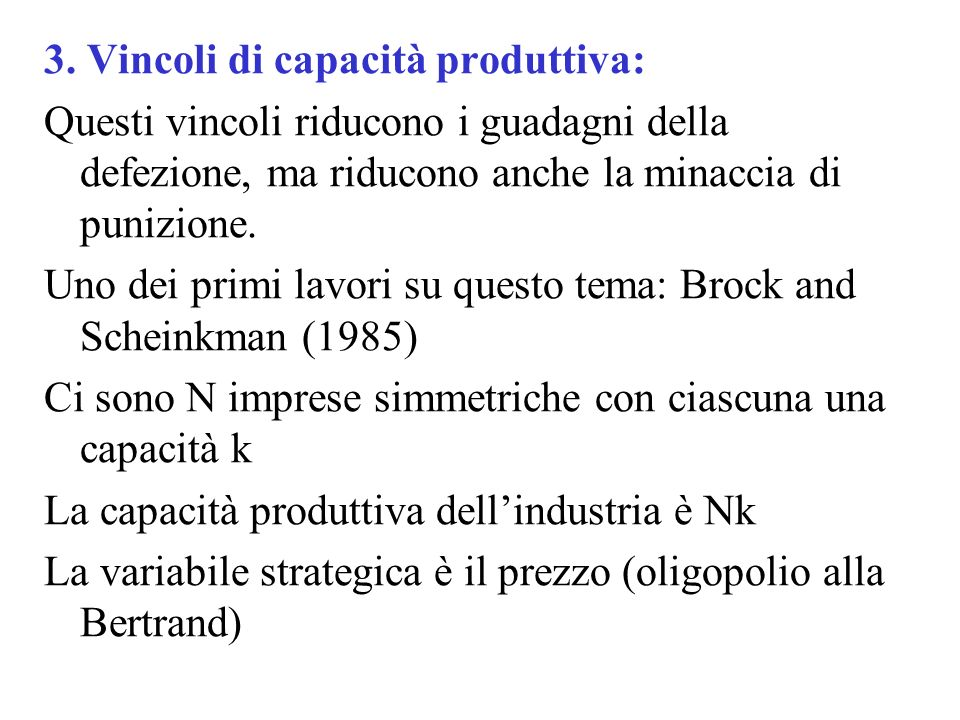 3. Vincoli di capacità produttiva:
