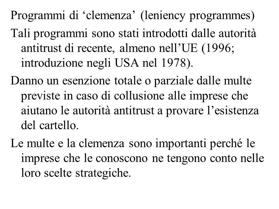 Programmi di 'clemenza' (leniency programmes)