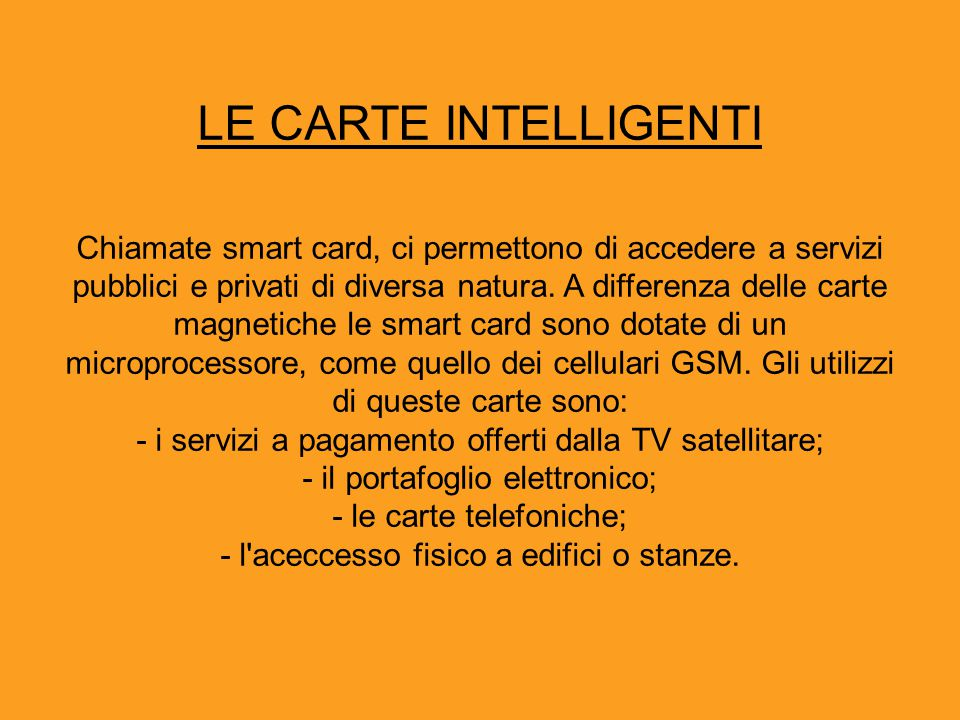 LE CARTE INTELLIGENTI
