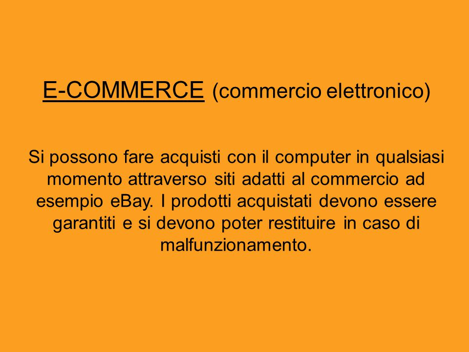 E-COMMERCE (commercio elettronico)
