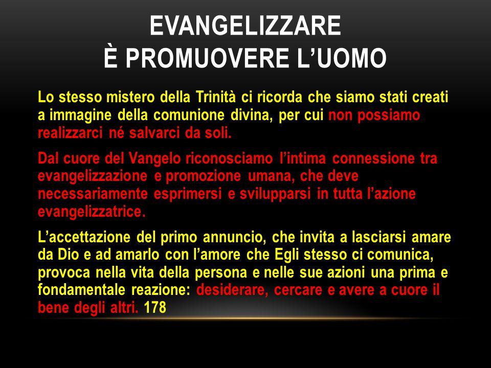 Evangelizzare è promuovere l'uomo
