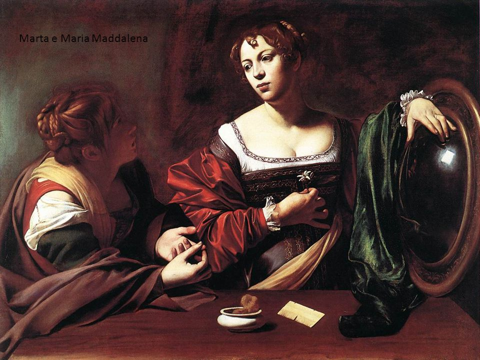 Marta e Maria Maddalena