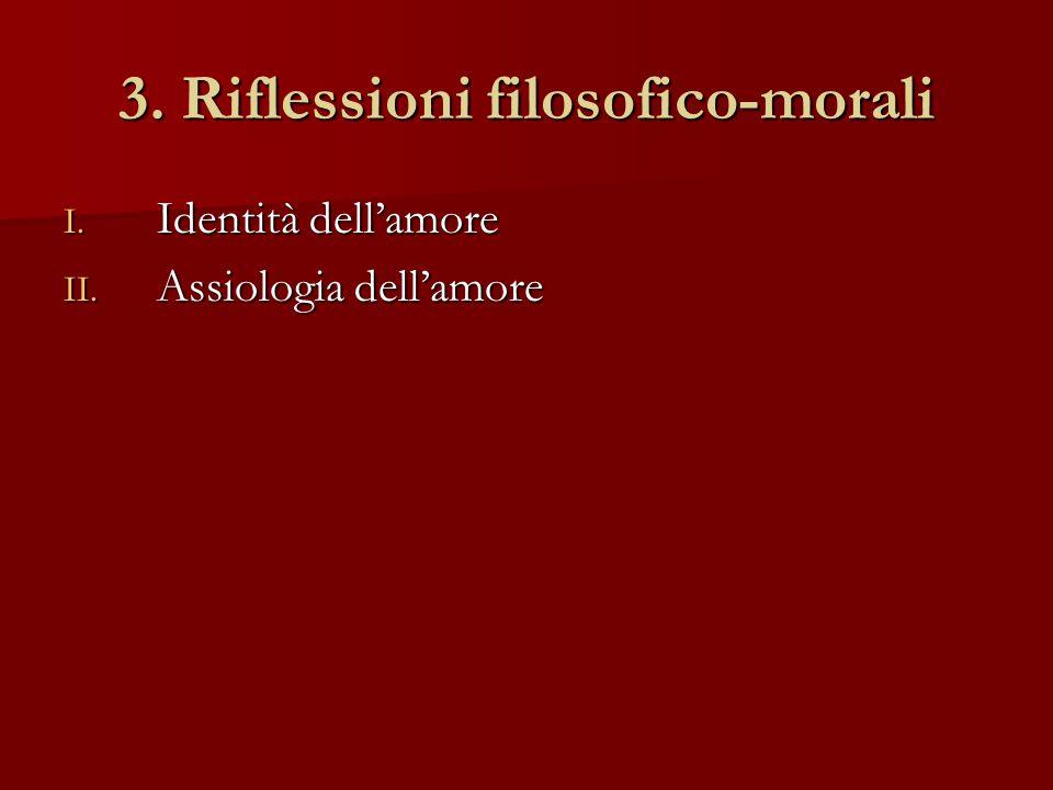 3. Riflessioni filosofico-morali
