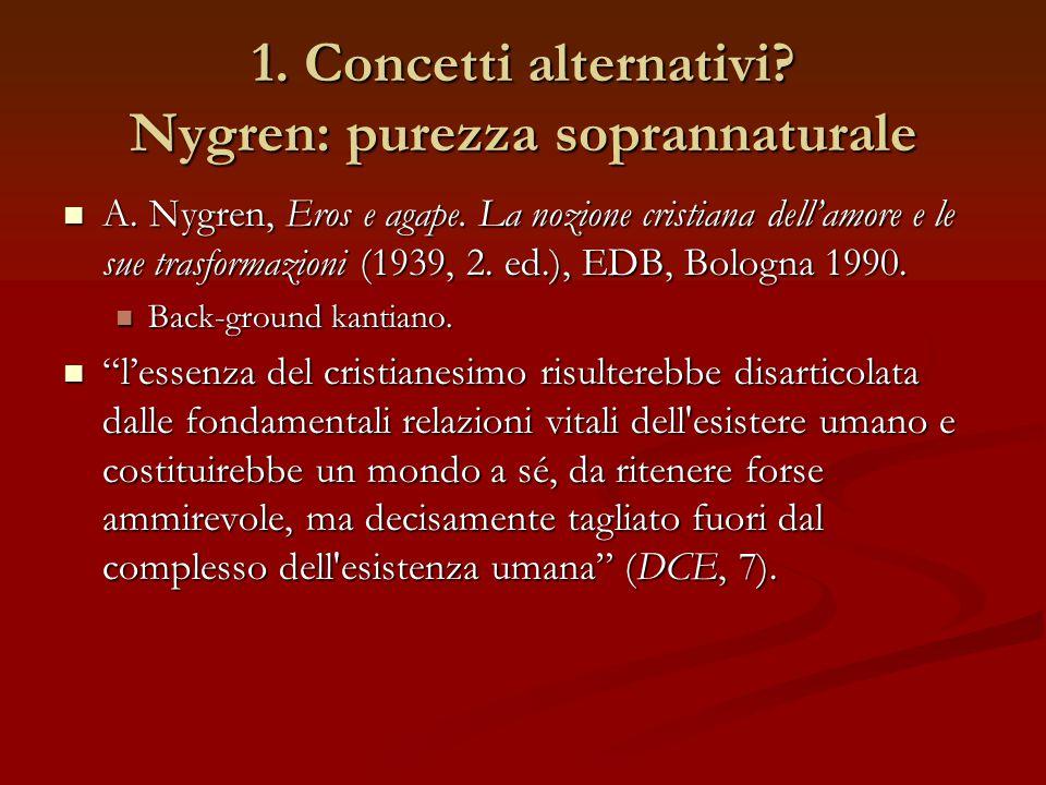 1. Concetti alternativi Nygren: purezza soprannaturale
