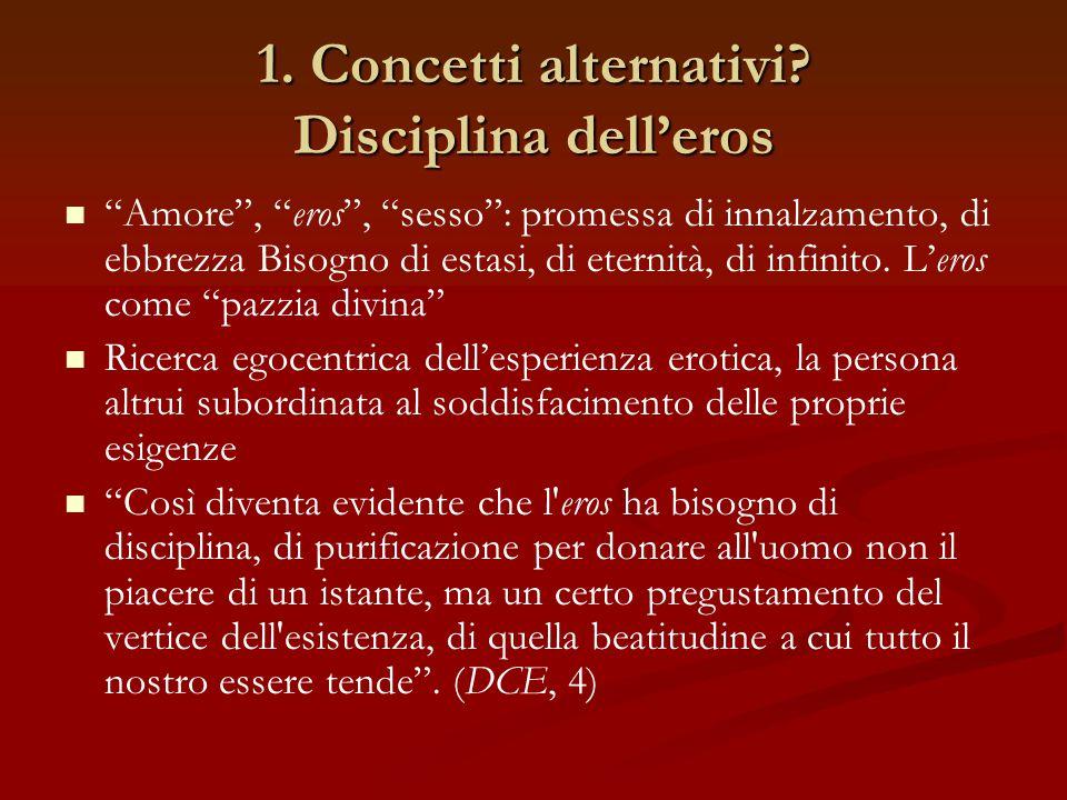 1. Concetti alternativi Disciplina dell'eros