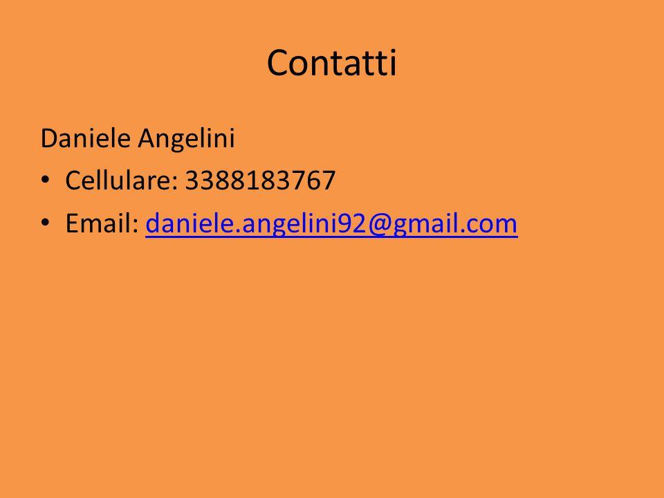 Contatti Daniele Angelini Cellulare: 3388183767