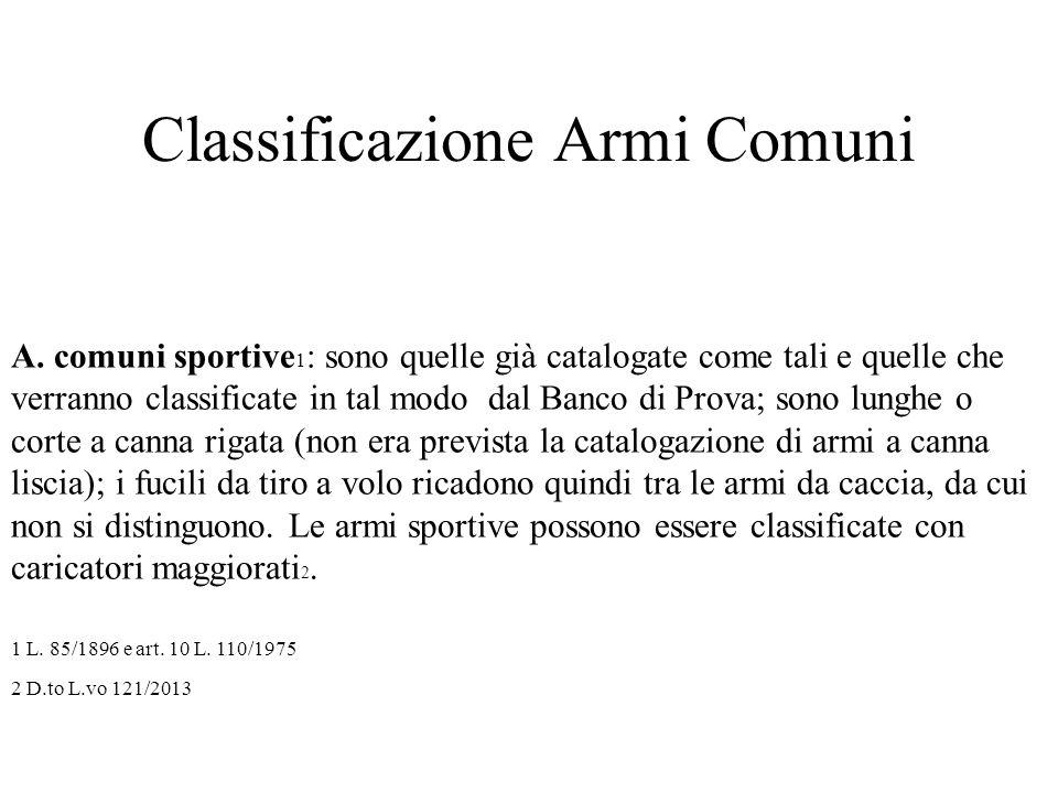 Classificazione Armi Comuni