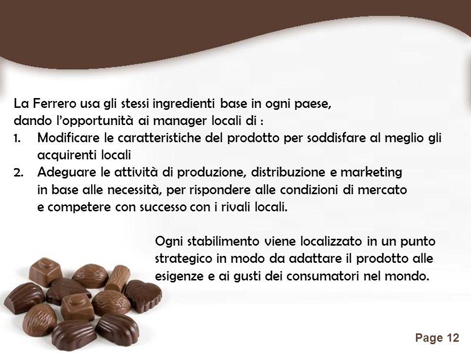 La Ferrero usa gli stessi ingredienti base in ogni paese,