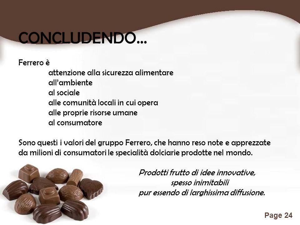 CONCLUDENDO… Ferrero è attenzione alla sicurezza alimentare
