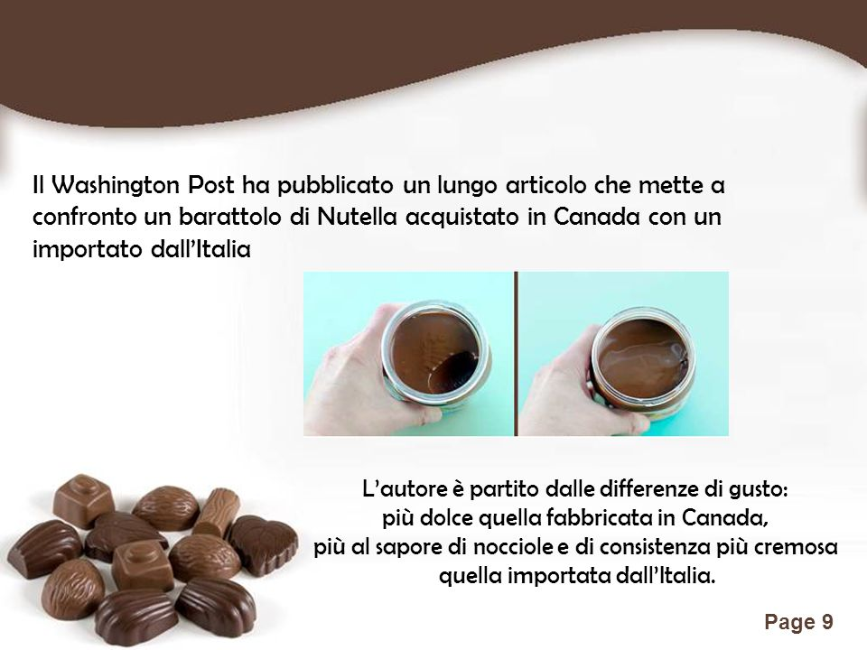 Il Washington Post ha pubblicato un lungo articolo che mette a confronto un barattolo di Nutella acquistato in Canada con un importato dall'Italia