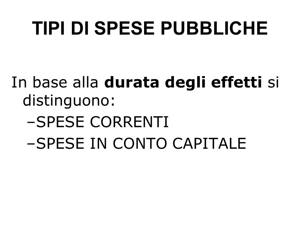 TIPI DI SPESE PUBBLICHE