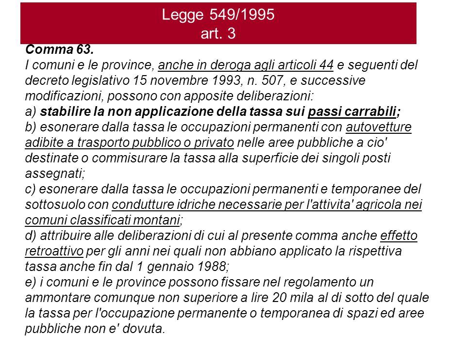 Legge 549/1995 art. 3 Comma 63.