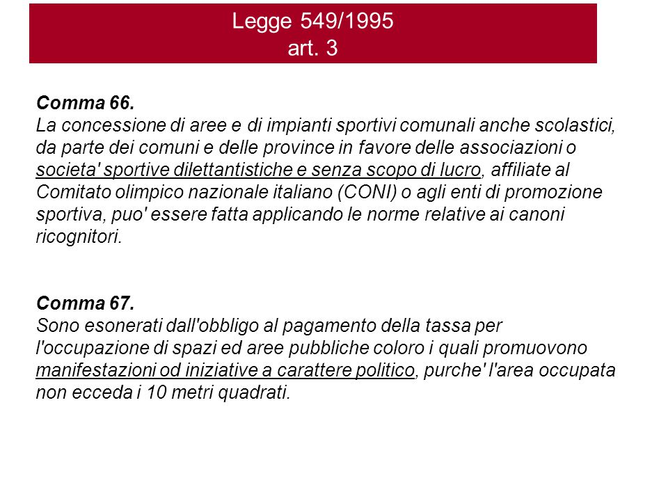 Legge 549/1995 art. 3 Comma 66.