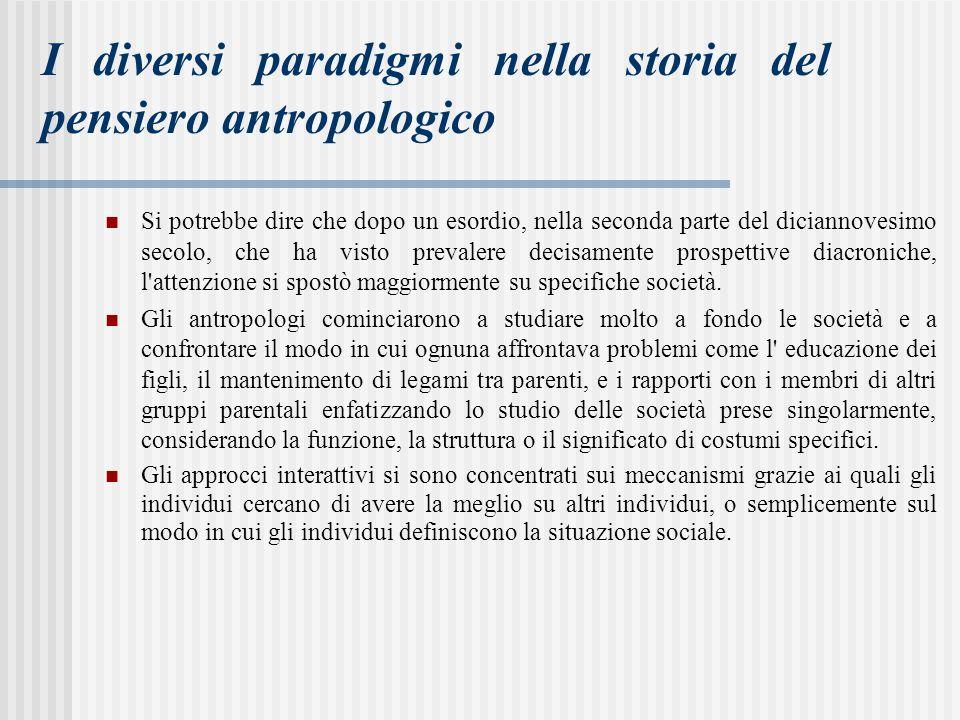 I diversi paradigmi nella storia del pensiero antropologico