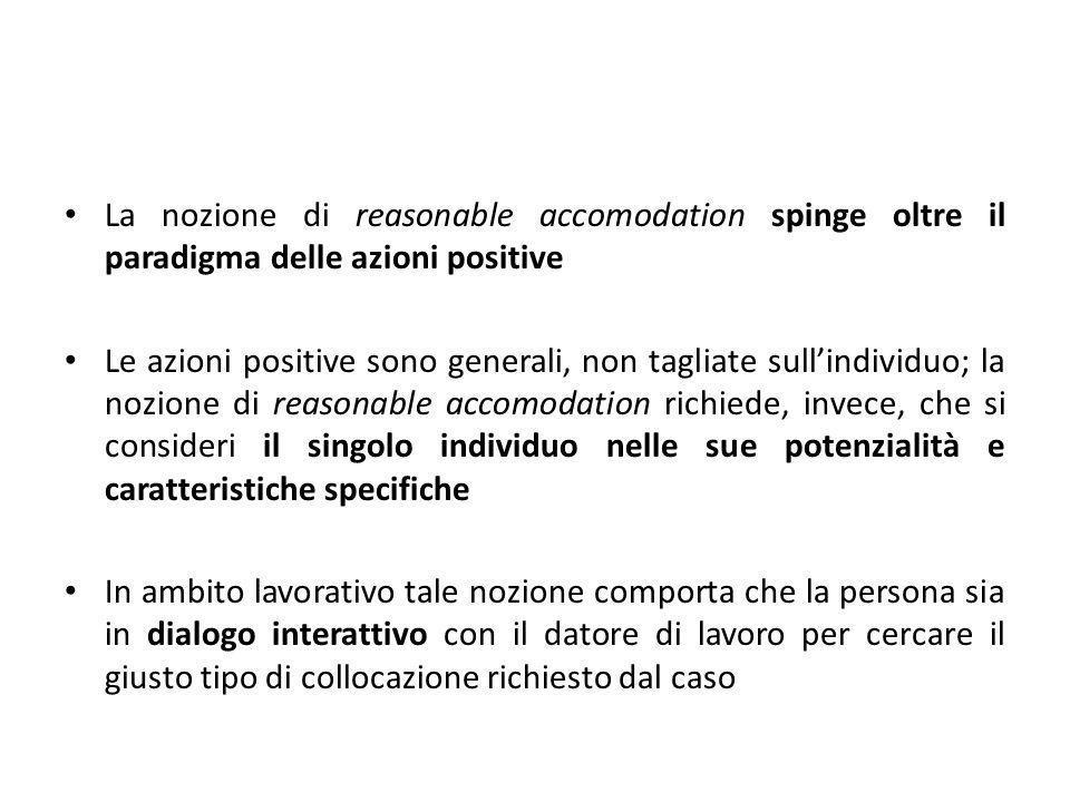 La nozione di reasonable accomodation spinge oltre il paradigma delle azioni positive