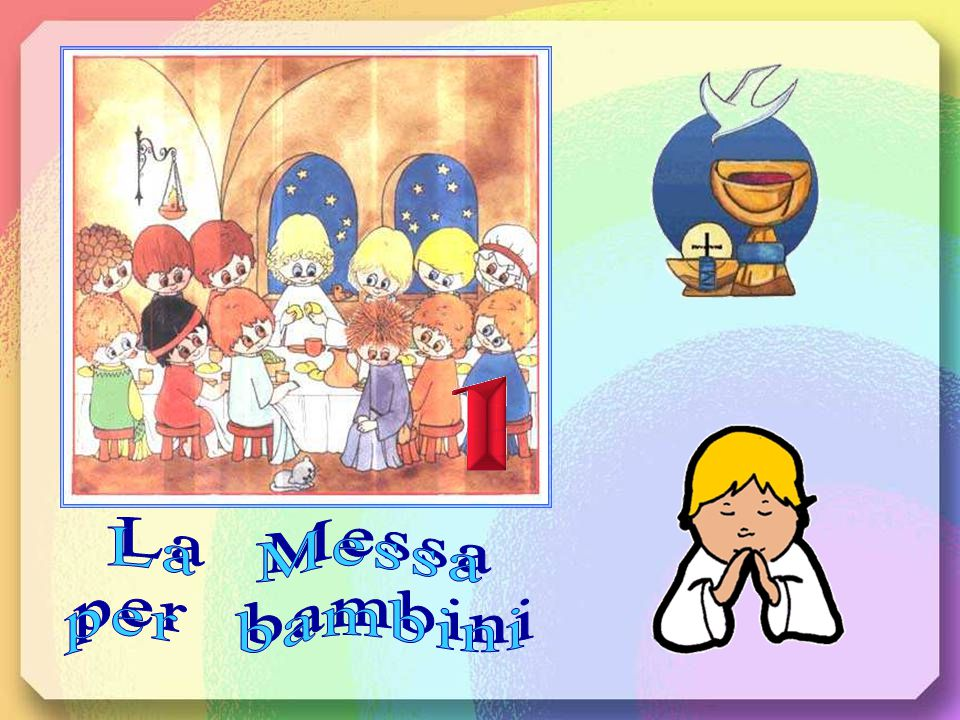 La Messa per bambini