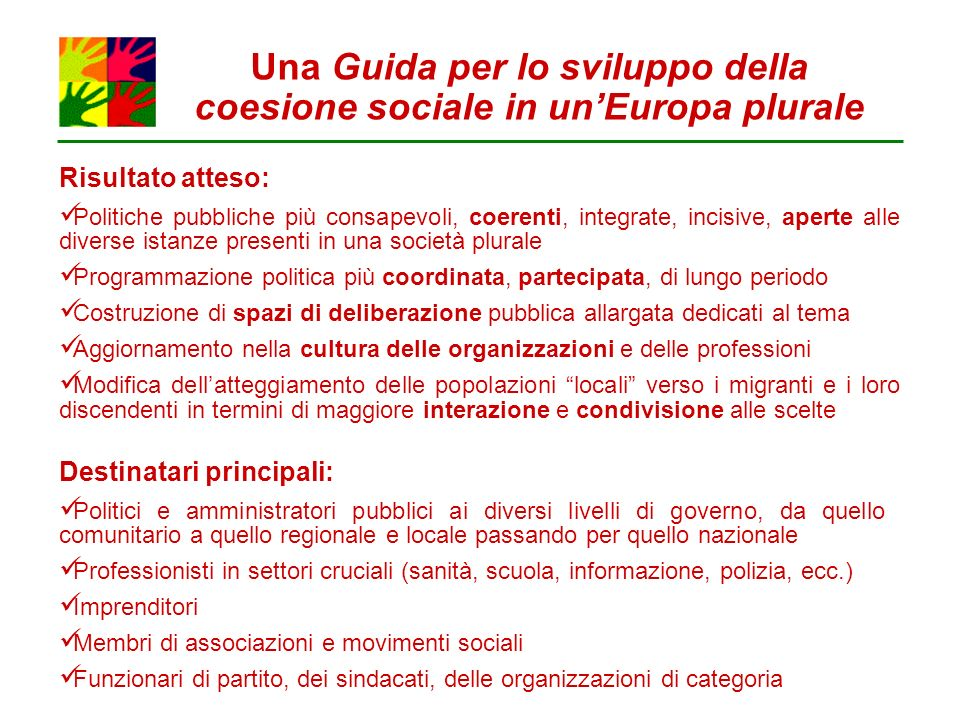 Una Guida per lo sviluppo della coesione sociale in un'Europa plurale