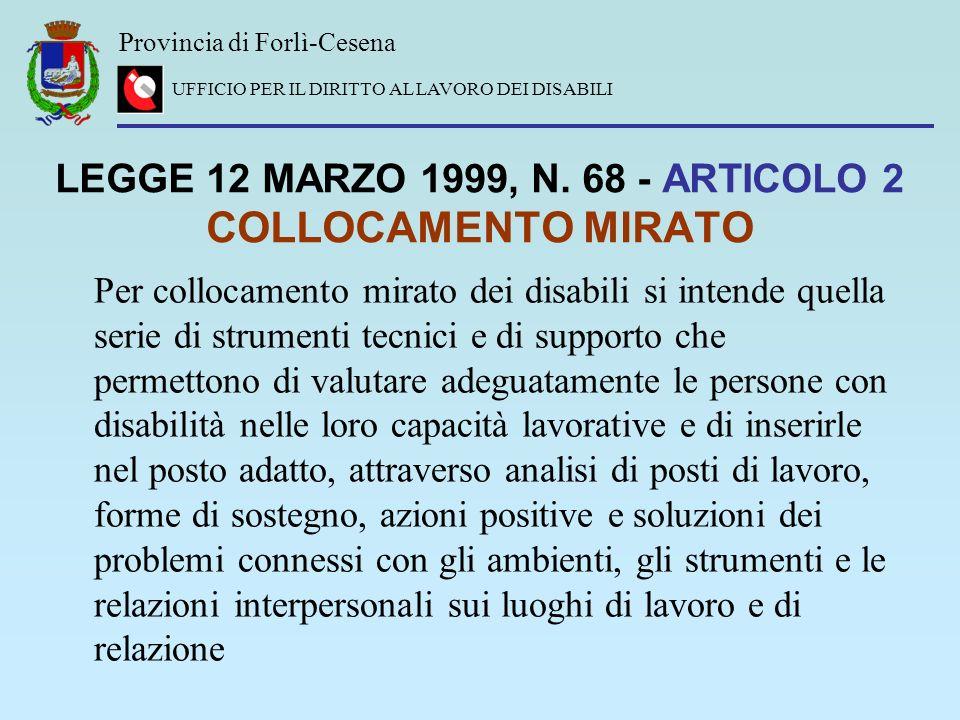 LEGGE 12 MARZO 1999, N. 68 - ARTICOLO 2 COLLOCAMENTO MIRATO