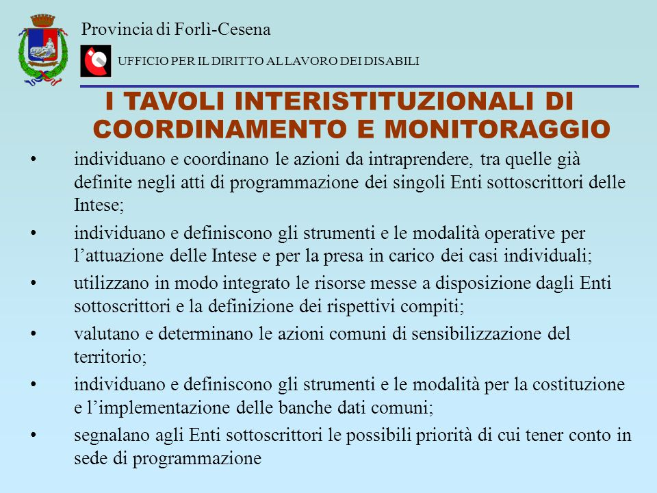 I TAVOLI INTERISTITUZIONALI DI COORDINAMENTO E MONITORAGGIO