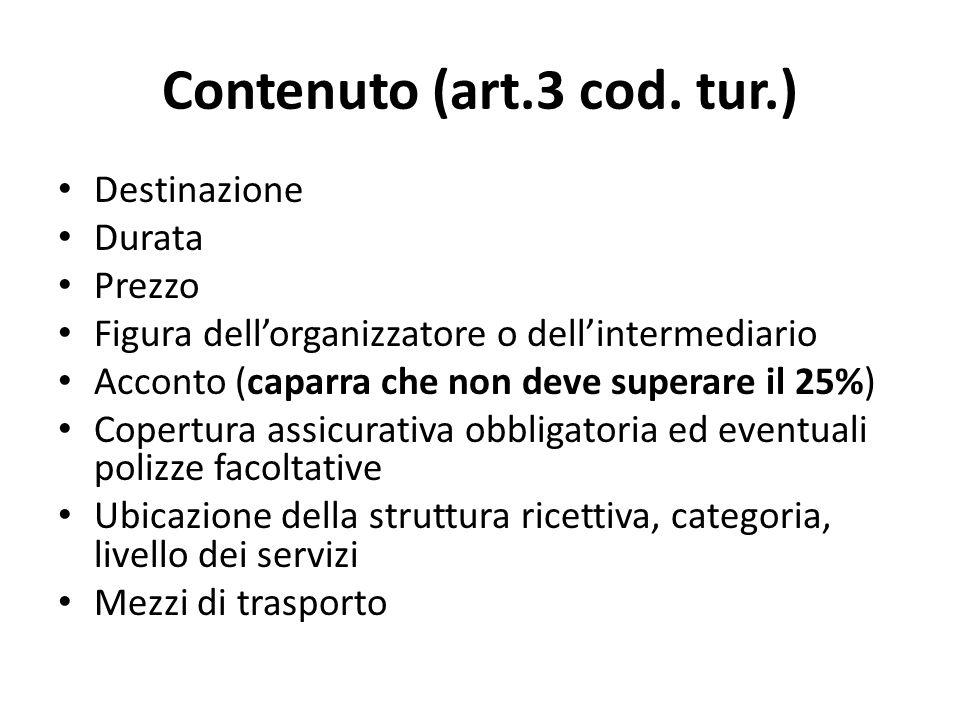 Contenuto (art.3 cod. tur.)