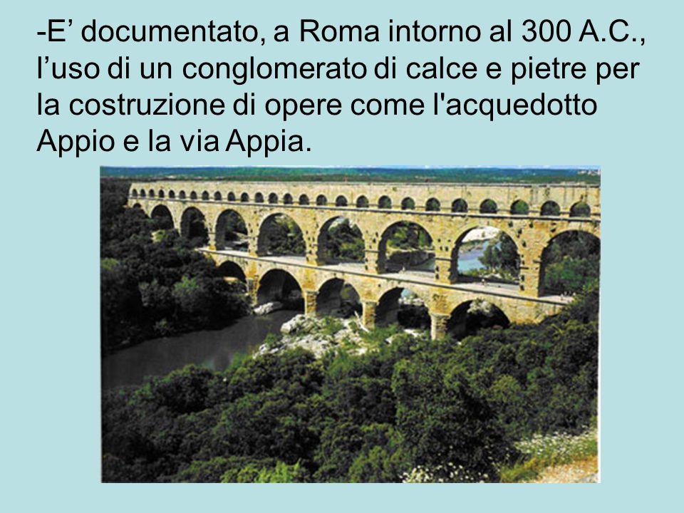 -E' documentato, a Roma intorno al 300 A. C