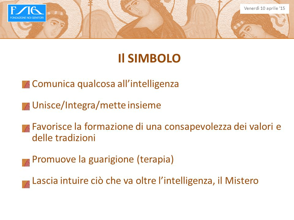 Il SIMBOLO Comunica qualcosa all'intelligenza
