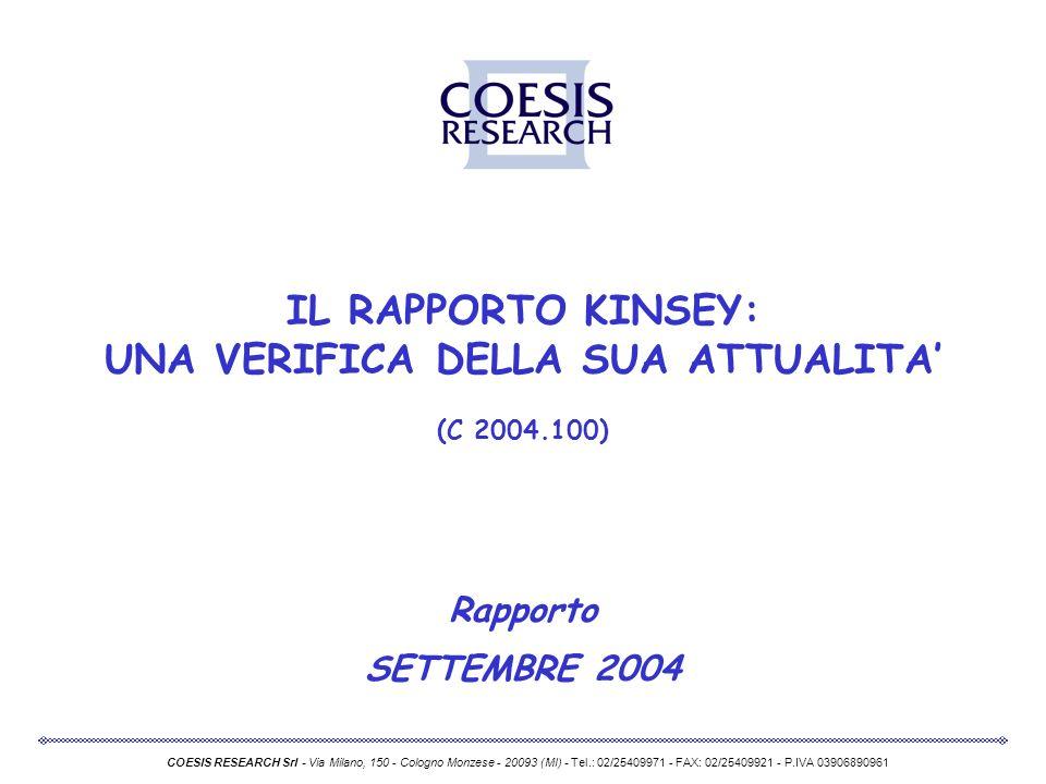 IL RAPPORTO KINSEY: UNA VERIFICA DELLA SUA ATTUALITA' (C 2004.100)