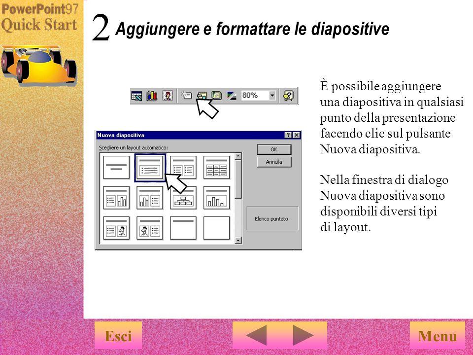 Aggiungere e formattare le diapositive