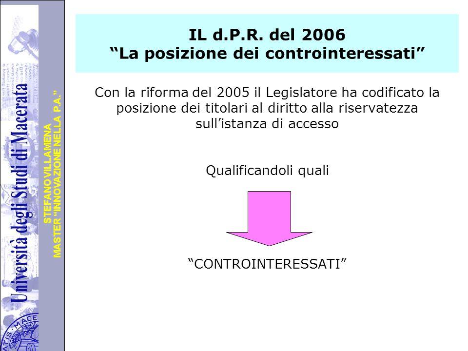 IL d.P.R. del 2006 La posizione dei controinteressati