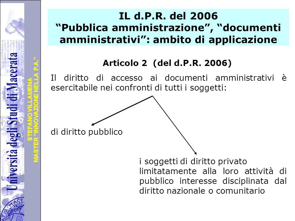 IL d.P.R. del 2006 Pubblica amministrazione , documenti amministrativi : ambito di applicazione