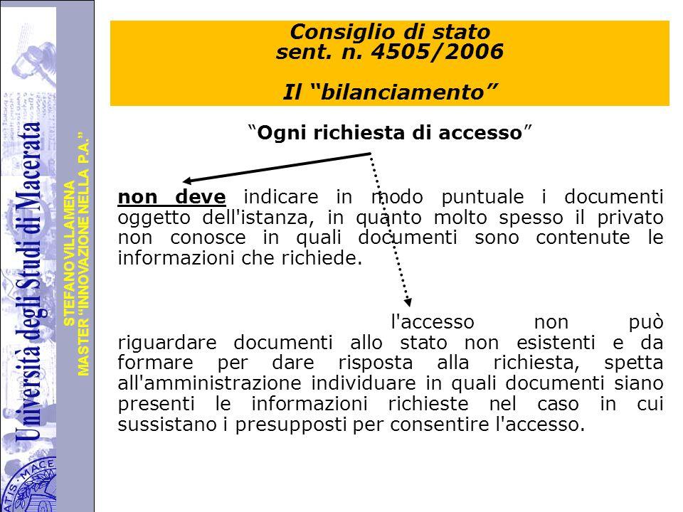 Consiglio di stato sent. n. 4505/2006 Il bilanciamento