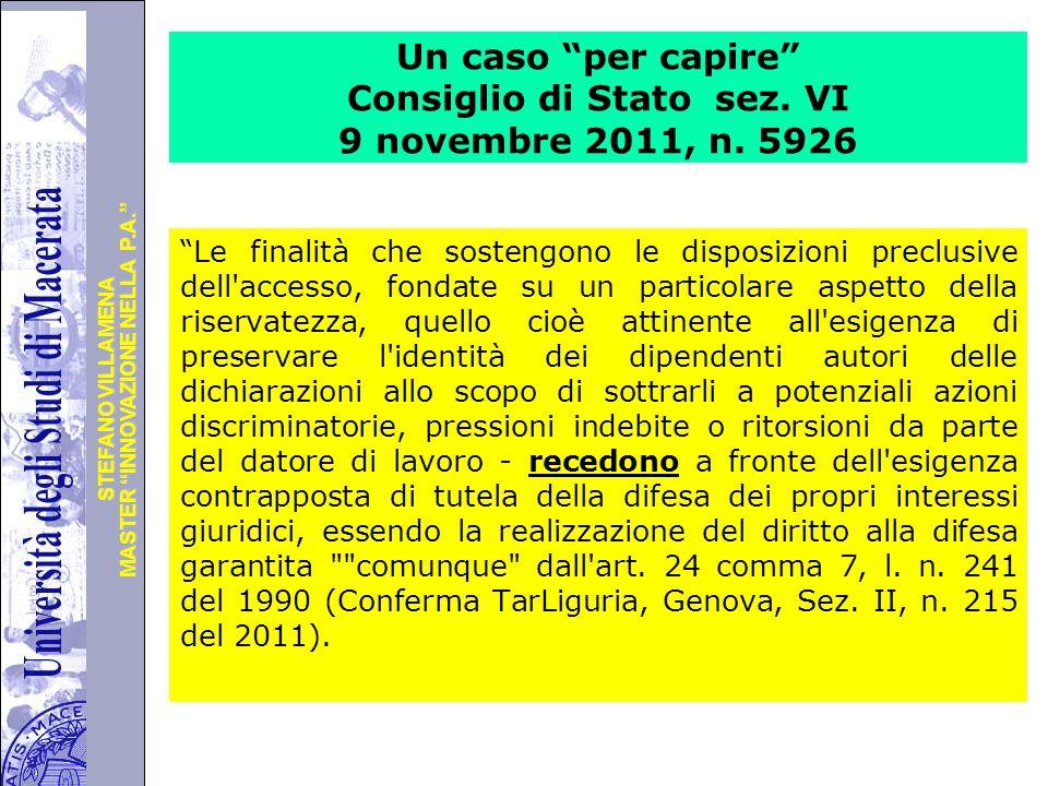Un caso per capire Consiglio di Stato sez. VI 9 novembre 2011, n