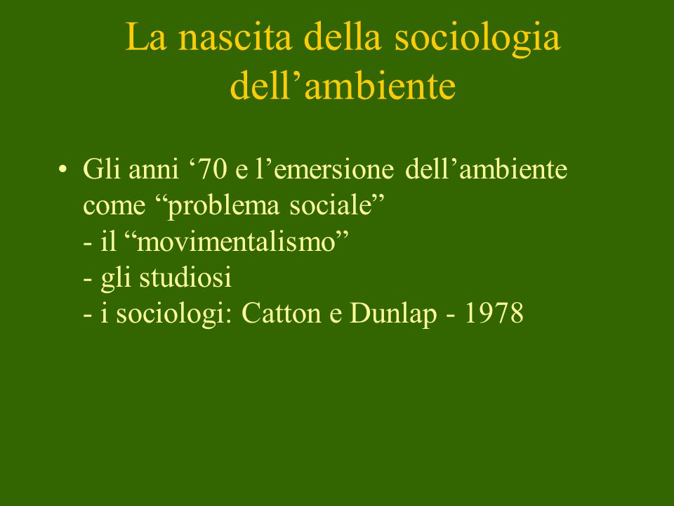 La nascita della sociologia dell'ambiente