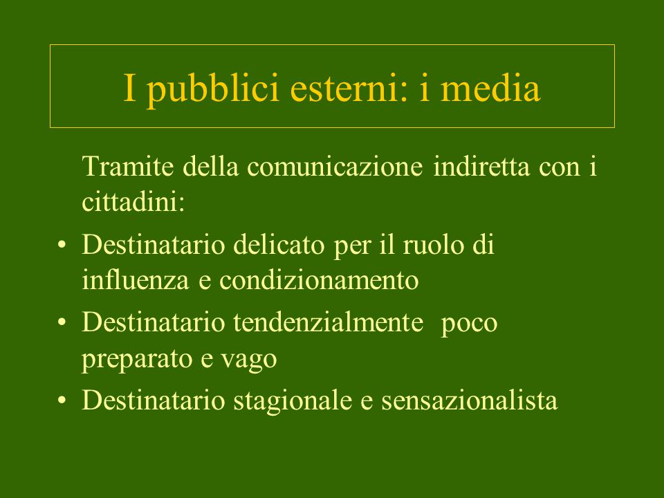 I pubblici esterni: i media