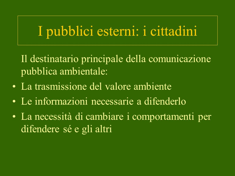 I pubblici esterni: i cittadini