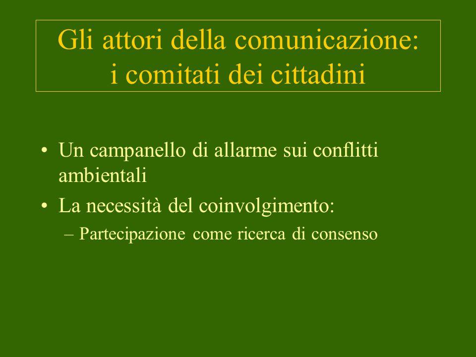 Gli attori della comunicazione: i comitati dei cittadini