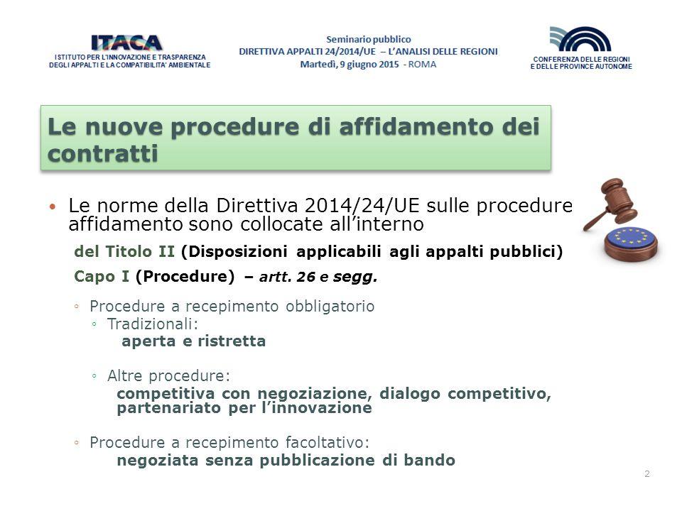 Le nuove procedure di affidamento dei contratti