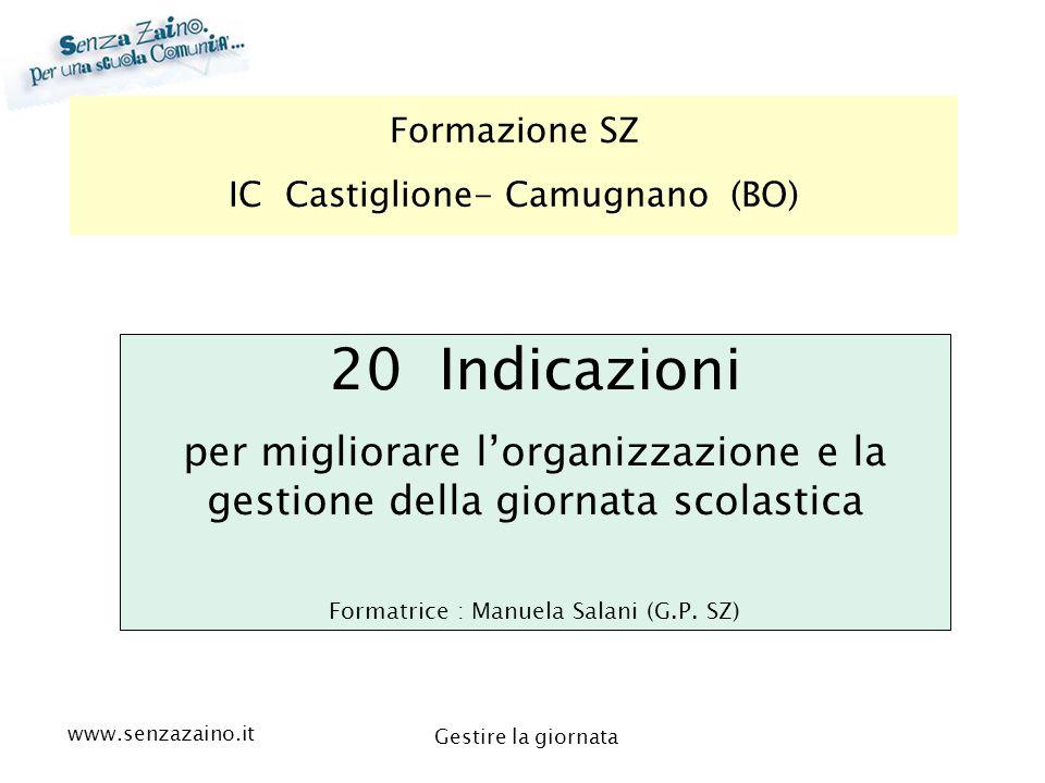 Formazione SZ IC Castiglione- Camugnano (BO) 20 Indicazioni. per migliorare l'organizzazione e la gestione della giornata scolastica.