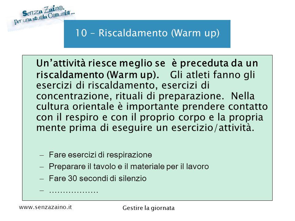 10 – Riscaldamento (Warm up)