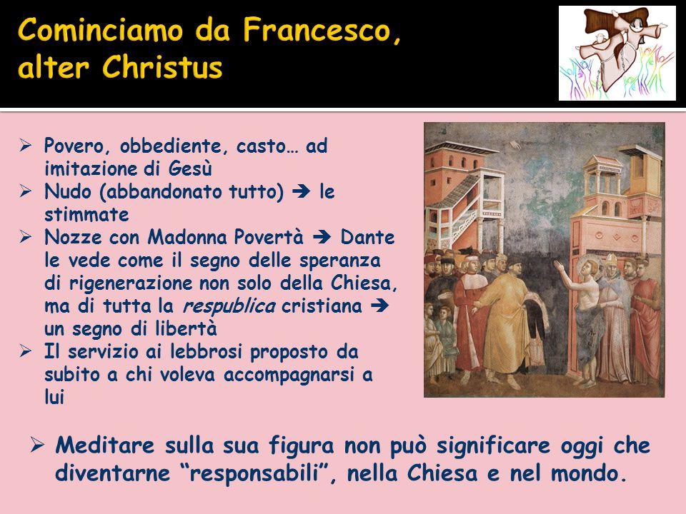 Cominciamo da Francesco, alter Christus