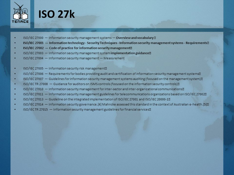 ISO 27k ISO/IEC 27000 — Information security management systems — Overview and vocabulary