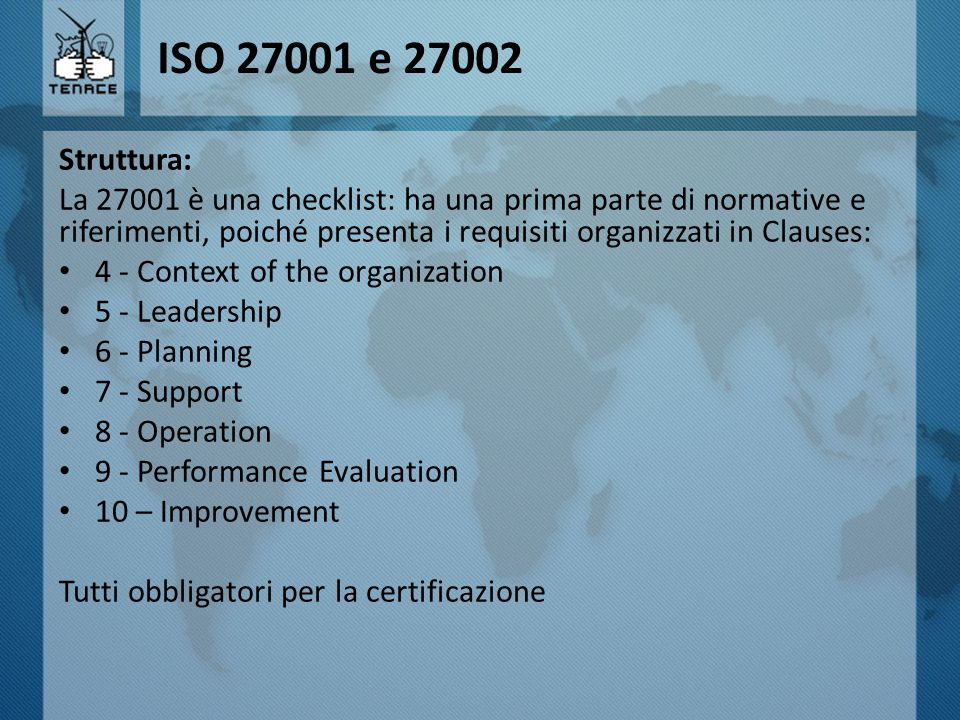 ISO 27001 e 27002 Struttura:
