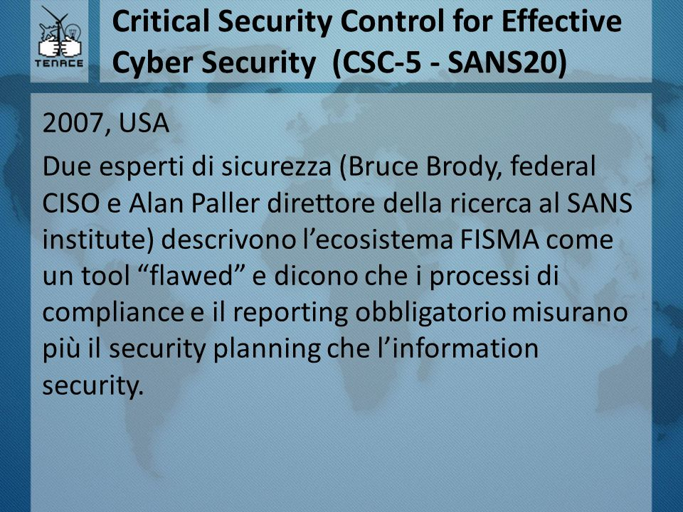 Critical Security Control for Effective Cyber Security (CSC-5 - SANS20)