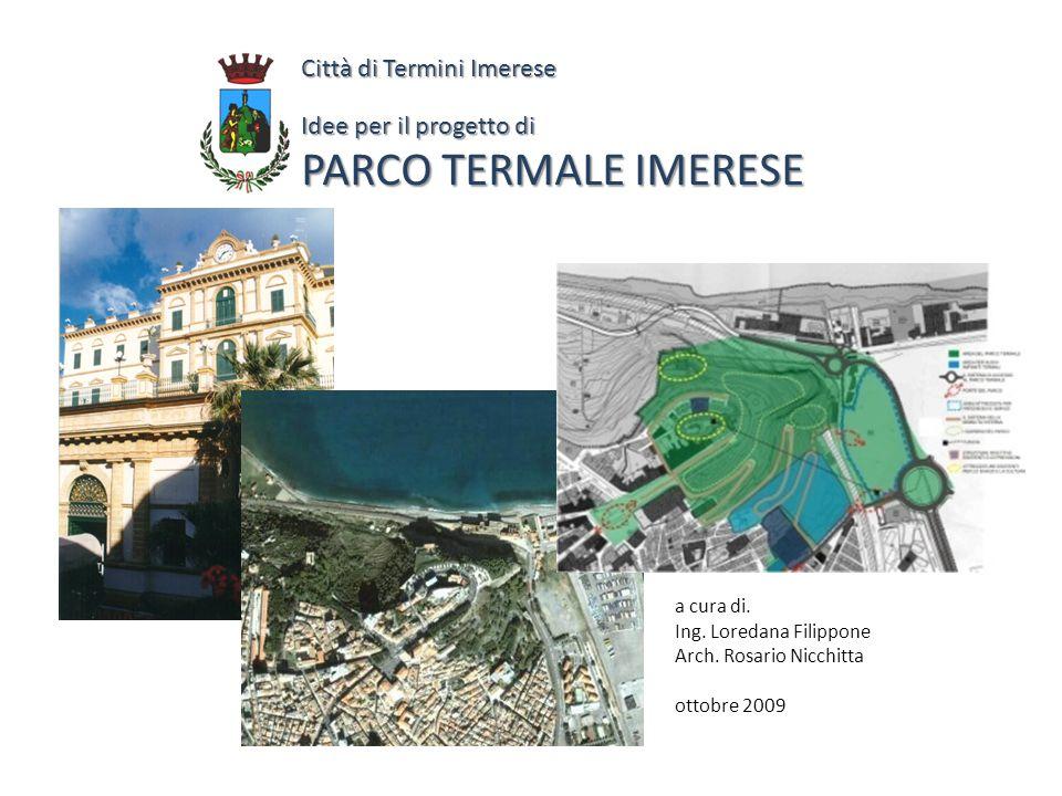 Città di Termini Imerese Idee per il progetto di PARCO TERMALE IMERESE